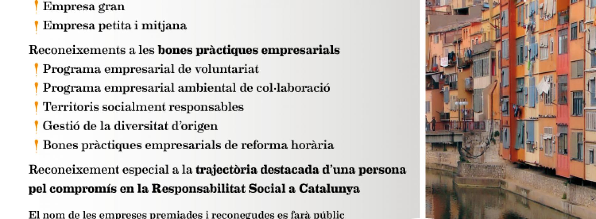 La quarta edició dels Premis Respon.cat, els premis de l'RSE a Catalunya, tindrà lloc a Girona