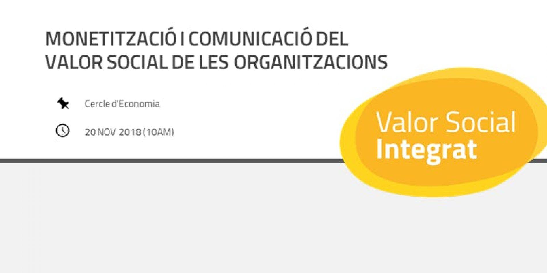 [Jornada] Monetització i comunicació del Valor Social de les organitzacions