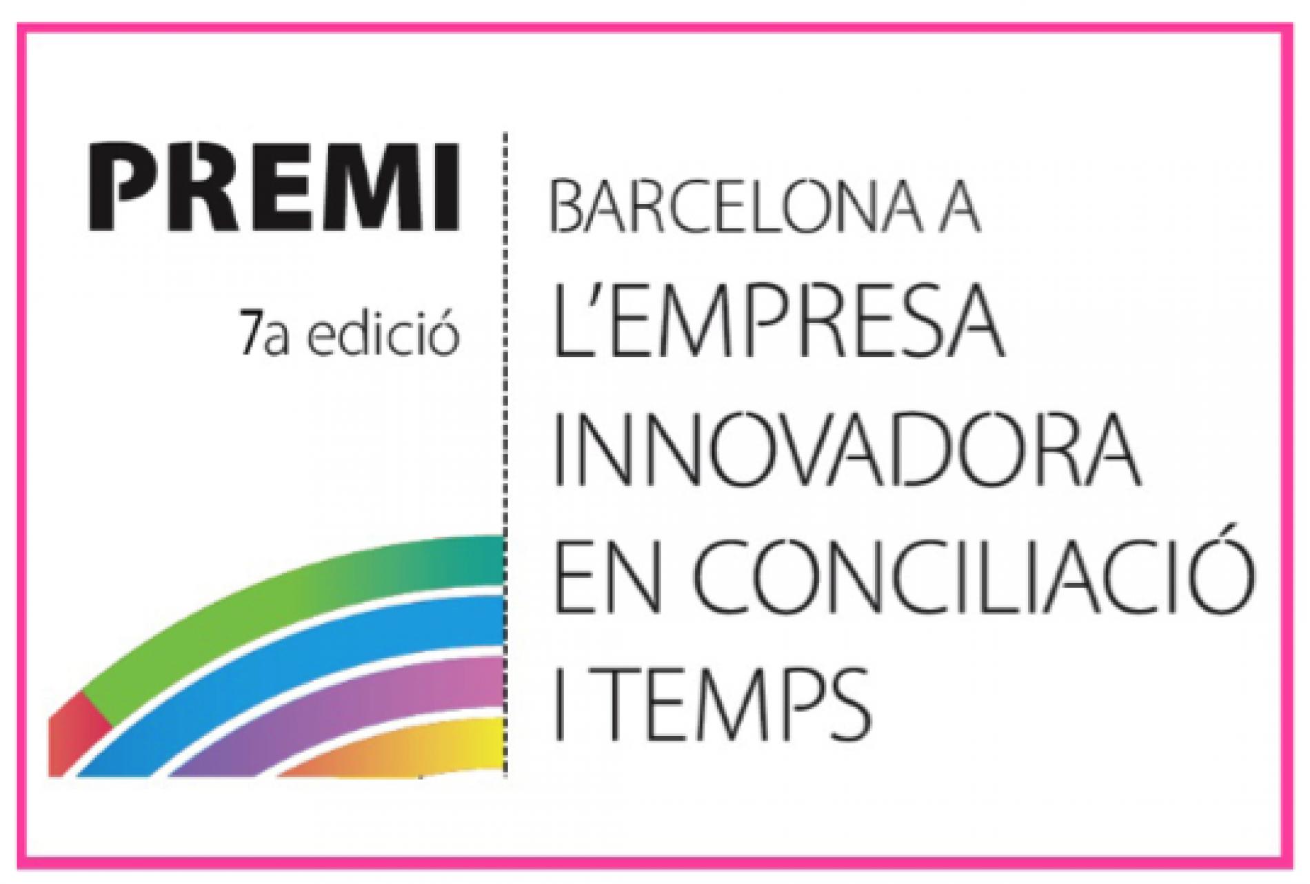 Convocatòria oberta de la 7a edició del Premi Barcelona a l'Empresa Innovadora en Conciliació i Temps