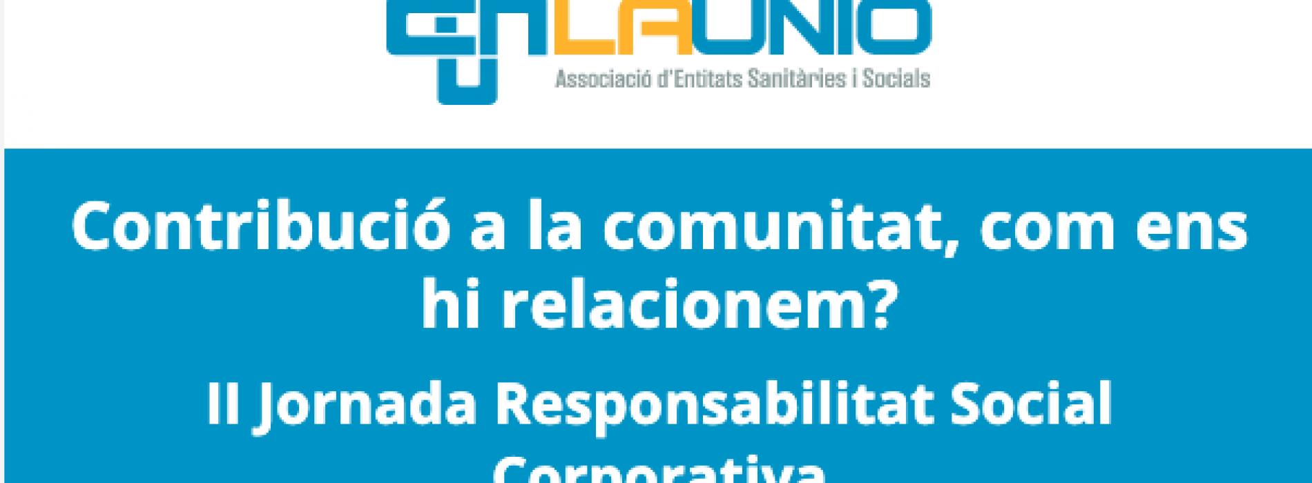 """El president de Respon.cat participa en la jornada per l'RSC de La Unió """"Contribució a la comunitat, com ens hi relacionem?"""""""